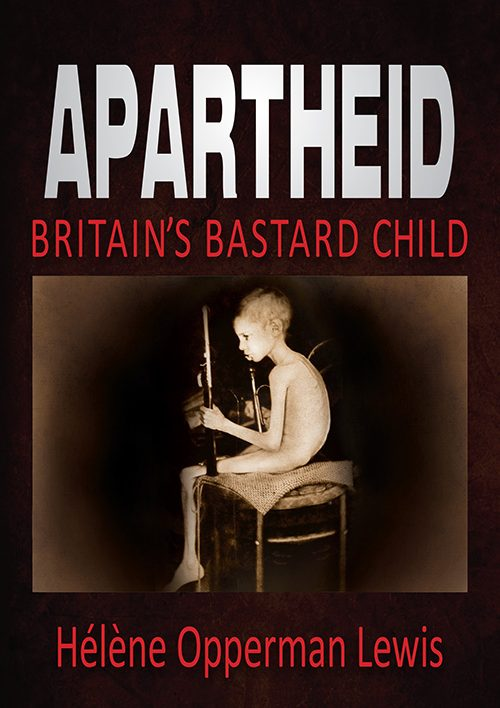 apartheid_britains_bastard_child
